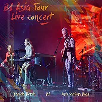 B1 asia tour live concert daniela bessia